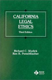 California legal ethics by Richard C. Wydick