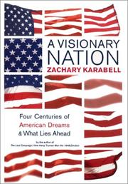 A Visionary Nation by Zachary Karabell