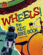 Wheels! by Megan Stine