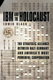 IBM and the Holocaust by Edwin Black, Edwin Black