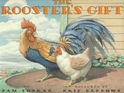 Cover of: The rooster's gift by Pam Conrad