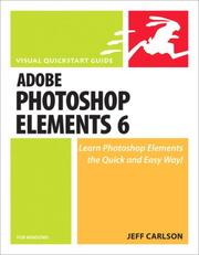 Photoshop Elements 6 for Windows by Jeff Carlson