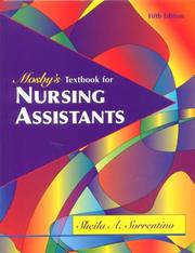 Mosby's textbook for nursing assistants by Sheila A. Sorrentino