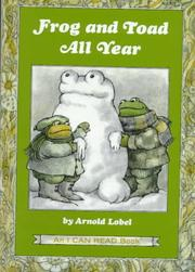 Cover of: Frog and toad all year by Arnold Lobel
