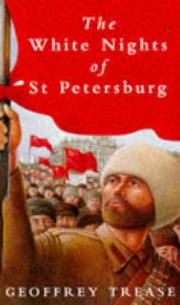 The white nights of St. Petersburg by Geoffrey Trease