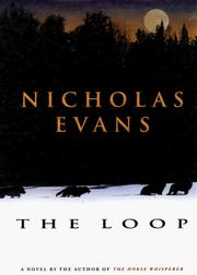 The loop by Evans, Nicholas