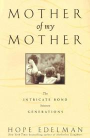 Mother of My Mother by Hope Edelman
