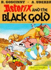 Asterix and the Black Gold PDF