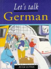 Let&#39;s Talk German by P.J. Sutton