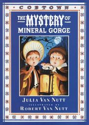 Cover of: The mystery of mineral Gorge by Julia Van Nutt