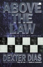 Above the Law by Dexter Dias