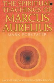 The Spiritual Teachings of Marcus Aurelius by Mark Forstater