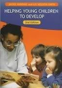 Helping Young Children to Develop (Introduction to Child Care)