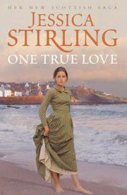 Cover of: One True Love by Stirling, Jessica.