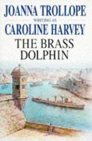 The brass dolphin by Caroline Harvey