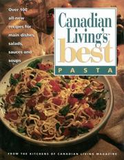 PASTA Canadian Living&#39;s Best by Elizabeth and the Food Writers of CANADIAN LIVING Magazine BAIRD
