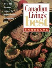 BARBECUE Canadian Living&#39;s Best by Elizabeth and the Food Writers of CANADIAN LIVING Magazine BAIRD