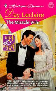 Cover of: Miracle Wife (Kids And Kisses) | Day Leclaire