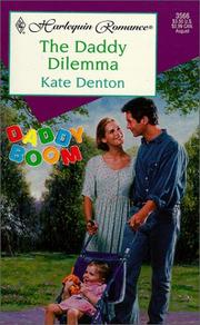 Cover of: The Daddy Dilemma (Daddy Boom) | Kate Denton