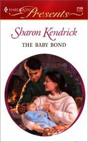 Baby Bond (His Baby) (Presents, 2138) PDF