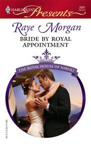 Cover of: Bride By Royal Appointment (Harlequin Presents) | Raye Morgan