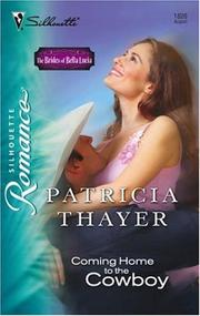 Cover of: Coming Home To The Cowboy | Patricia Thayer