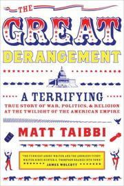 Cover of: The Great Derangement by Matt Taibbi