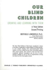 Our blind children by Berthold Lowenfeld