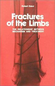 Fractures of the limbs by Robert Soeur