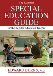 The essential special education guide for the regular education teacher by Edward Burns