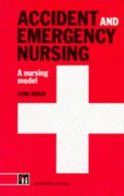 Accident and emergency nursing by Lynn Sbaih