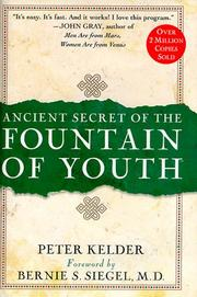 "Ancient secret of the ""Fountain of Youth"" by Peter Kelder"