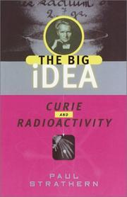 Curie and radioactivity by Paul Strathern