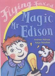 Magic Mr. Edison (Flying Foxes) PDF