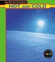Cover of: Hot and Cold (My World of Science) by Angela Royston