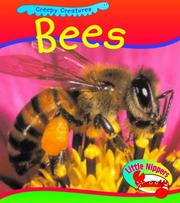 Bees (Little Nippers: Creepy Creatures)