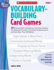 Vocabulary-Building Card Games: Grade 1 by Liane Onish