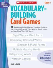 Vocabulary-Building Card Games: Grade 2 by Liane Onish