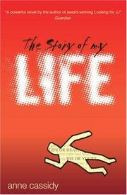 Cover of: The Story of My Life by Anne Cassidy