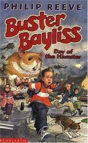 Cover of: Day of the Hamster (Buster Bayliss) by Philip Reeve