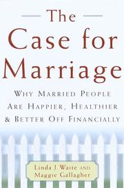 Cover of: The Case for Marriage by Linda Waite, Maggie Gallagher