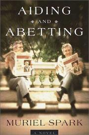 Aiding and Abetting by Muriel Spark