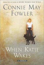 When Katie wakes by Connie May Fowler