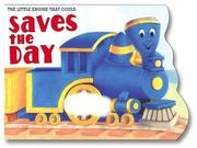 The Little Engine That Could Saves the Day (Little Engine That Could) PDF