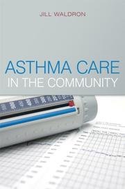 Asthma care in the community by Jill Waldron