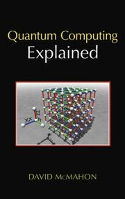 Quantum Computing Explained by David McMahon