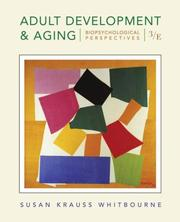 Adult Development and Aging by Susan Krauss Whitbourne