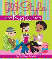 Find Your Style, and Knit It Too PDF