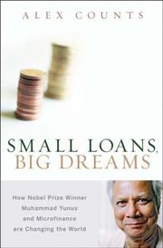 Small loans, big dreams by Alex Counts