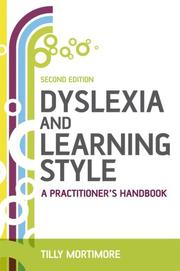 Dyslexia and learning style by Tilly Mortimore